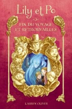 Couverture Lily et Po, tome 3 : Fin du voyage et Retrouvailles