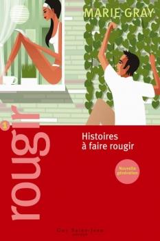 Couverture Rougir, tome 1 : Histoires à faire rougir
