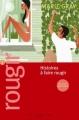 Couverture Rougir, tome 1 : Histoires à faire rougir Editions Guy Saint-Jean 2011