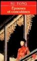Couverture Epouses et concubines Editions Le Livre de Poche 1992