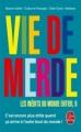 Couverture Vie de merde : Les inédits du monde entier, tome 2 Editions Le Livre de Poche 2012