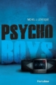 Couverture Psycho Boys, tome 1 Editions Hurtubise 2012
