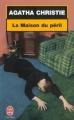 Couverture La Maison du péril Editions Le Livre de Poche 2001