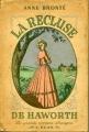 Couverture La recluse de Wildfell Hall / La châtelaine de Wildfell Hall / La dame du manoir de Wildfell Hall Editions L'Élan 1947
