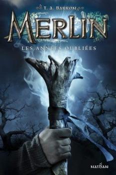 Couverture Merlin, cycle 1, tome 1 : Les années oubliées / Les années perdues