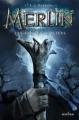 Couverture Merlin, tome 1 : Les années oubliées / Les années perdues Editions  2013