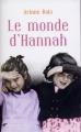 Couverture Le monde d'Hannah Editions France Loisirs 2012
