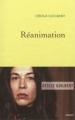 Couverture Réanimation Editions Grasset 2012