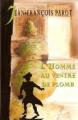 Couverture L'Homme au ventre de plomb Editions Le Grand Livre du Mois 2003