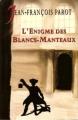 Couverture L'Énigme des Blancs-Manteaux Editions Le Grand Livre du Mois 2003