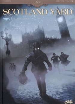 Couverture Scotland Yard, tome 1 : Au coeur des ténèbres
