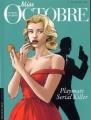 Couverture Miss Octobre, tome 1 : Playmates 1961 Editions Le Lombard (Troisième vague) 2012