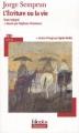 Couverture L'écriture ou la vie Editions Folio  (Plus classiques) 2012