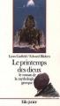 Couverture Le printemps des dieux : Le roman de la mythologie grecque Editions Folio  (Junior) 1995
