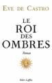 Couverture Le Roi des ombres Editions Robert Laffont 2012