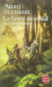 Couverture Le Cycle de Merlin, tome 1 : La Grotte de cristal / Le Prince des Ténèbres