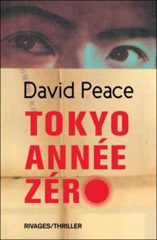 Couverture Trilogie Tokyo, tome 1 : Tokyo Année Zéro