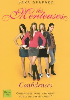 Couverture Les Menteuses, tome 01 : Confidences