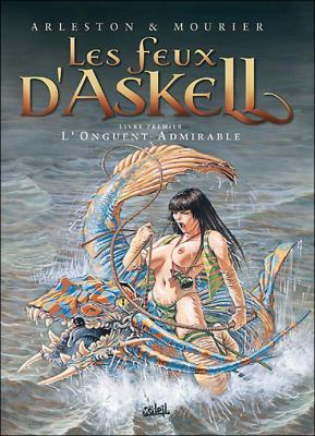 Couverture Les feux d'Askell, tome 1 : L'onguent admirable