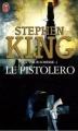 Couverture La Tour sombre, tome 1 : Le Pistolero Editions J'ai Lu 2006