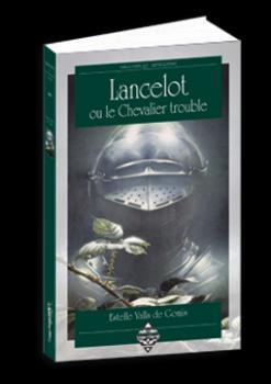Couverture Lancelot ou le chevalier trouble