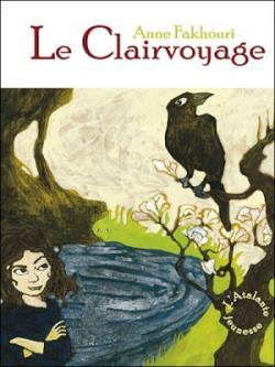 Couverture Le Clairvoyage, tome 1