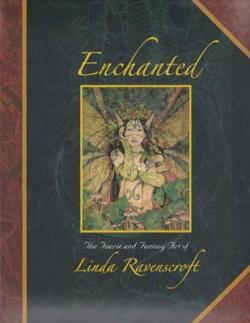 Couverture Enchanted : The Faerie and Fantasy Art of Linda Ravenscroft