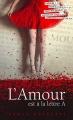 Couverture L'amour est à la lettre A Editions France Loisirs 2010