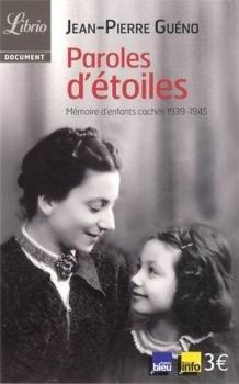 Couverture Paroles d'étoiles, mémoire d'enfants cachés 1939-1945