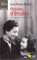 Couverture Paroles d'étoiles, mémoire d'enfants cachés 1939-1945 Editions Librio (Document) 2012