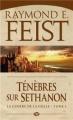 Couverture Les Chroniques de Krondor / La Guerre de la faille, tome 4 : Ténèbres sur Sethanon Editions Milady 2012