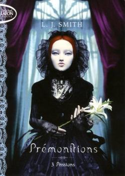 Couverture Prémonitions, tome 3 : Passions