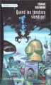 Couverture Quand les ténèbres viendront Editions Denoël (Présence du futur) 1999