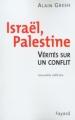 Couverture Israël, Palestine : Vérités sur un conflit Editions Fayard 2002