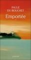 Couverture Emportée Editions Actes Sud 2011