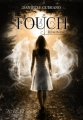 Couverture Touch, tome 2 : Réminiscence Editions Atine Nenaud 2012