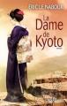 Couverture La dame de Kyoto Editions Calmann-Lévy 2012