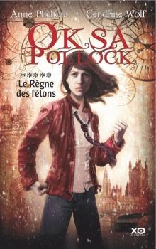 Couverture Oksa Pollock, tome 5 : Le Règne des Félons