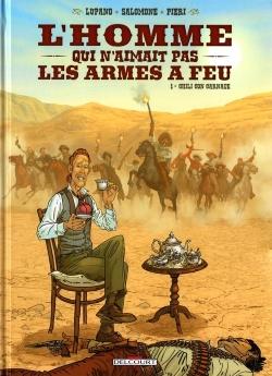 Couverture L'Homme qui n'aimait pas les armes à feu, tome 1 : Chili con carnage