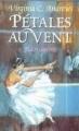 Couverture Fleurs captives, tome 2 : Pétales au vent Editions France Loisirs 1998