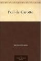 Couverture Poil de carotte Editions Une oeuvre du domaine public 2011