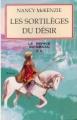 Couverture Le Prince du Graal, tome 2 : Les sortilèges du désir Editions Pygmalion 2005