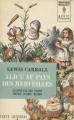 Couverture Alice au pays des merveilles, Alice à travers le miroir Editions Marabout (Géant illustré) 1963