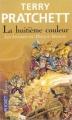 Couverture Les Annales du Disque-Monde, tome 01 : La Huitième Couleur Editions Pocket (Fantasy) 2010