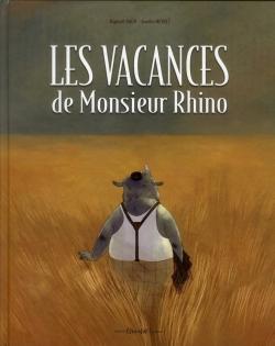 Couverture Les vacances de Monsieur Rhino