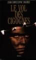 Couverture Le Vol des cigognes Editions France Loisirs 1999