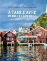 Couverture A table avec Camilla Läckberg Editions Actes Sud 2012