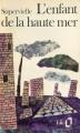 Couverture L'Enfant de la haute mer Editions Folio  1972