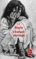 Couverture L'enfant sauvage Editions Le Livre de Poche 2013