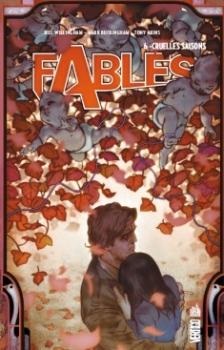 Couverture Fables (cartonné), tome 06 : Cruelles saisons